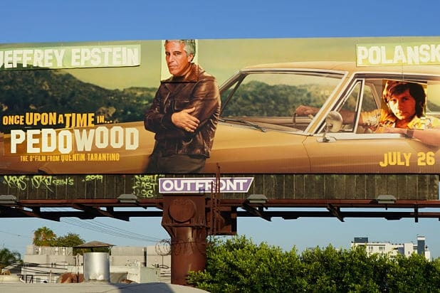 billboard opt - Artist Behind 'Once Upon a Time In…Hollywood' Anti-Pedophilia Billboard Vandalism Says He Was Abused